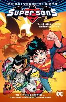 Super Sons Vol. 1: When I Grow Up (Rebirth) (Paperback)
