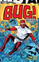 Bug! The Adventures of Forager (Paperback)