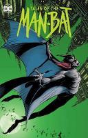 Batman: Tales of the The Man-Bat (Paperback)