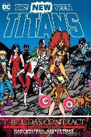 New Teen Titans: Deluxe Edition: The Judas Contract (Hardback)