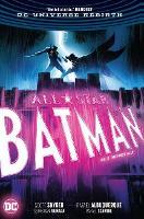 All Star Batman Vol. 3 The First Ally (Hardback)