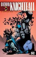 Batman: Knightfall Volume 2: 25th Anniversary Edition (Paperback)