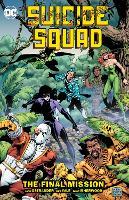 Suicide Squad Volume 8: The Final MIssion (Paperback)