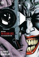Batman: The Killing Joke Deluxe: DC Black Label Edition (Hardback)