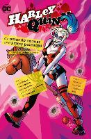 Harley Quinn by Amanda Conner and Jimmy Palmiotti Omnibus Volume 3 (Hardback)
