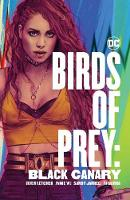 Birds of Prey: Black Canary (Paperback)
