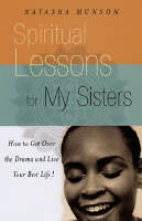 Life Lessons For My Sisters