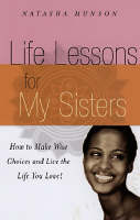 Spiritual Lessons For My Sisters