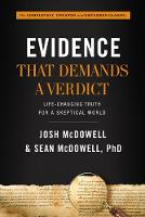 Evidence That Demands a Verdict: Life-Changing Truth for a Skeptical World (Hardback)