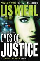 Eyes of Justice - A Triple Threat Novel 4 (Paperback)