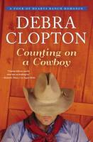 Counting on a Cowboy - A Four of Hearts Ranch Romance (Paperback)
