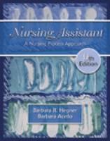 Nursing Assistant: A Nursing Process Approach (Hardback)