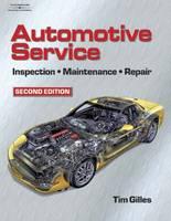 Automotive Service: Inspection, Maintenance and Repair (Hardback)
