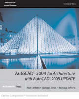 AutoCAD 2004 for Architecture with AutoCAD 2005 Update (Paperback)