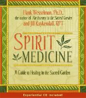 Spirit Medicine: Healing In The Sacred Realms (Hardback)