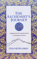 The Alchemist's Journey: Tapping into Natural Forces for Transformation and Change (Paperback)