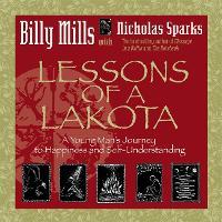 Lessons Of A Lakota