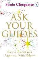 Ask Your Guides: How to Contact Your Angels and Spirit Helpers (Paperback)