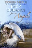 Daily Guidance from Your Angels: 365 Angelic Messages to Soothe, Heal, and Open Your Heart (Hardback)