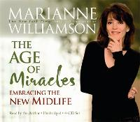 The Age Of Miracles: Embracing The New Midlife (CD-Audio)