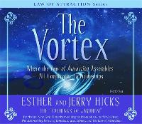 The Vortex: Where the Law of Attraction Assembles All Cooperative Relationships (CD-Audio)