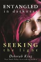 Entangled in Darkness: Seeking the Light (Paperback)