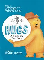 The Big Book of Hugs: A Barkley the Bear Story (Hardback)