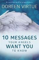10 Messages Your Angels Want You to Know (Hardback)