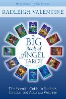 The Big Book of Angel Tarot: The Essential Guide to Symbols, Spreads, and Accurate Readings (Paperback)