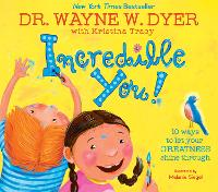 Incredible You!: 10 Ways to Let Your Greatness Shine Through (Hardback)