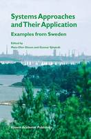 Systems Approaches and Their Application: Examples from Sweden (Hardback)
