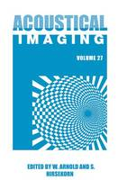 Acoustical Imaging - Acoustical Imaging 27 (Hardback)
