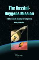 The Cassini-Huygens Mission: Orbiter Remote Sensing Investigations (Hardback)