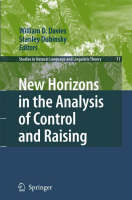 New Horizons in the Analysis of Control and Raising - Studies in Natural Language and Linguistic Theory 71 (Paperback)