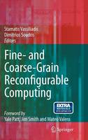 Fine- and Coarse-Grain Reconfigurable Computing (Hardback)