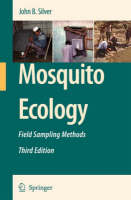 Mosquito Ecology: Field Sampling Methods (Hardback)