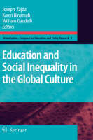 Education and Social Inequality in the Global Culture - Globalisation, Comparative Education and Policy Research 1 (Hardback)