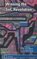Winning the SoC Revolution: Experiences in Real Design (Hardback)