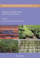 Salinity and Water Stress: Improving Crop Efficiency - Tasks for Vegetation Science 44 (Hardback)