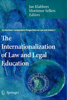The Internationalization of Law and Legal Education - Ius Gentium: Comparative Perspectives on Law and Justice 2 (Hardback)