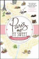 Paris, My Sweet (Paperback)