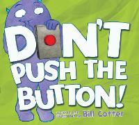 Don't Push the Button! (Hardback)