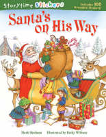 Santa's on His Way - Storytime Stickers (Paperback)