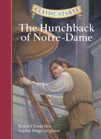 Classic Starts (R): The Hunchback of Notre-Dame - Classic Starts (R) Series (Hardback)