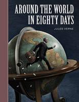Around the World in Eighty Days - Sterling Unabridged Classics (Hardback)