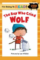 The Boy Who Cried Wolf: Level 3 - I'm Going to Read Series (Paperback)