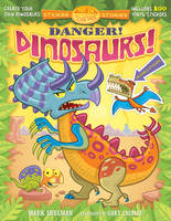 Danger! Dinosaurs! - Put 'em Together Sticker Stories (Paperback)