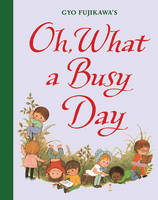 Oh, What a Busy Day (Hardback)