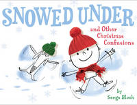 Snowed Under and Other Christmas Confusions (Hardback)