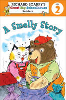 Richard Scarry's Readers (Level 2): A Smelly Story (Paperback)